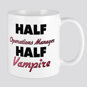 Half Operations Manager Half Vampire Mugs