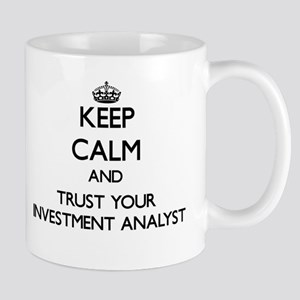 Keep Calm and Trust Your Investment Analyst Mugs