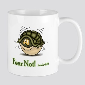 Fear Not 11 oz Ceramic Mug