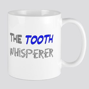 The Tooth Whisperer Mugs