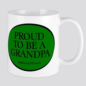 PROUD TO BE A GRANDPA Mug