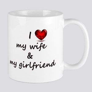 Wife and girlfriend Mugs