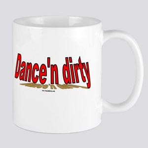 Dance'n dirty(TM) Mug
