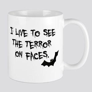 Live To See Terror on Faces Mug
