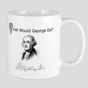 """What Would George Do"" Mug"