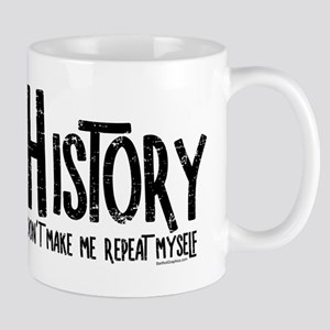 Repeat History Rough Text Mugs