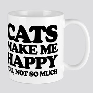 Cats Make Me Happy Mugs