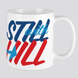 Still With Hill Mugs