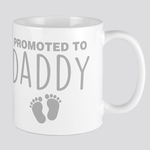Promoted To Daddy 11 oz Ceramic Mug