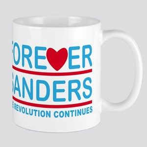 Forever Sanders, the Revolution Continues Mugs