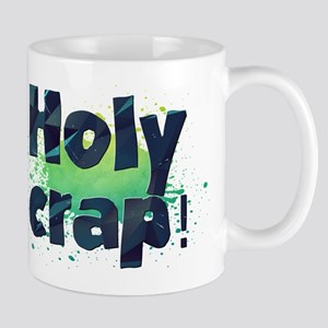 Holy crap! Mugs