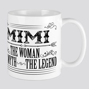 Mimi The Legend... Mugs