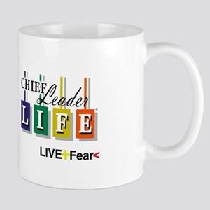 Chief Leader Life Live Positive T shirt Mugs