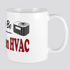 Rather Be Working on HVAC Mug