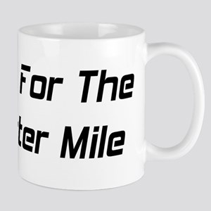 I Live For The Quarter Mile Mug