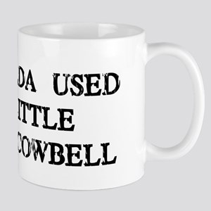 I Coulda Used More Cowbell Mug