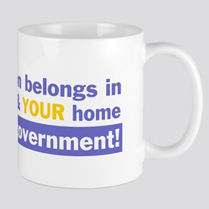 Keep religion out of OUR government Mug