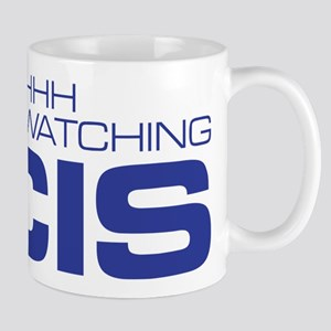 Shhhh I'm Binge Watching NCIS 11 oz Ceramic Mug