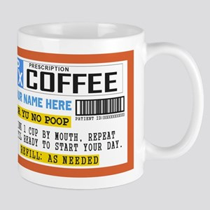 Personalize Prescription Coffee Mugs