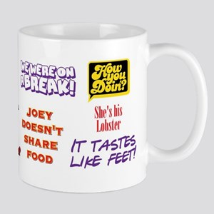 Friends Quotes 11 oz Ceramic Mug