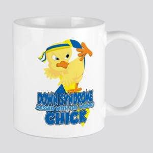 Down Syndrome Messed With The Wrong Chi Mug