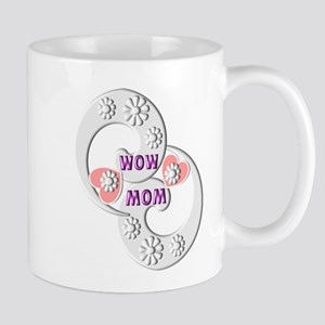 WOW MOM UNIQUE DESIGN Mugs