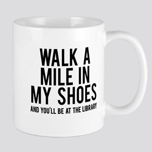 walk a mile in my Mug