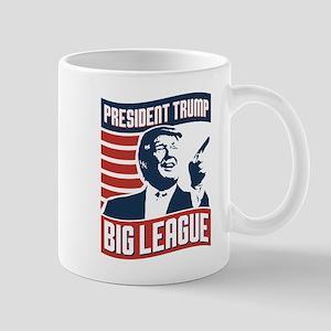 9a363666e99 Big League Donald Trump Mugs - CafePress
