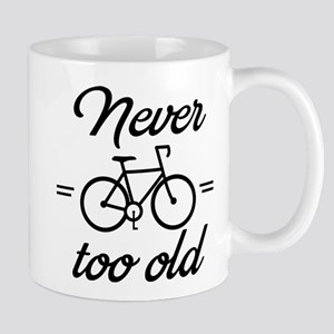 Never too old Mugs