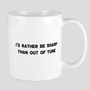 I'd Rather Be Sharp Mug