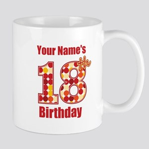 Happy 18th Birthday - Personalized! Mug
