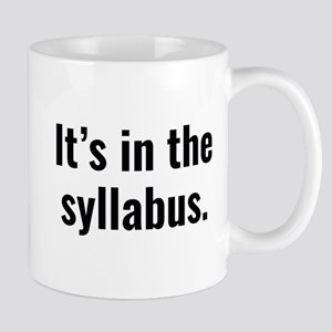 It's In The Syllabus Mugs