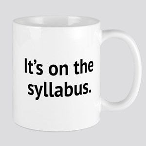 It's On The Syllabus Large Mugs