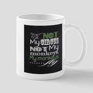 36fdeb3fa Not My Circus, My Monkeys Fly Mugs