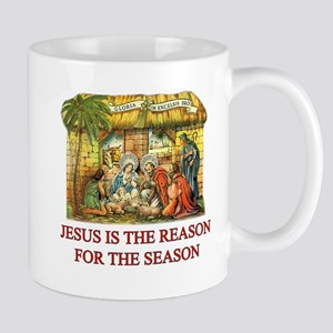 JESUS IS THE REASON FOR THE SEASON Mugs