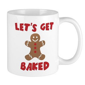 Christmas Coffee Mugs.Let S Get Baked Funny Christmas Mugs