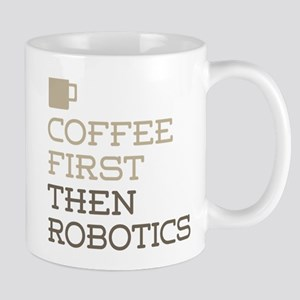 Coffee Then Robotics Mugs