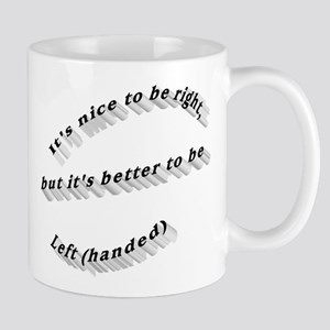 ab2fa3ab5d0 Better to be Left-handed Mug