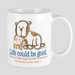 Life Could be Good Mug