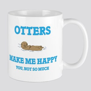 Otters Make Me Happy Mugs