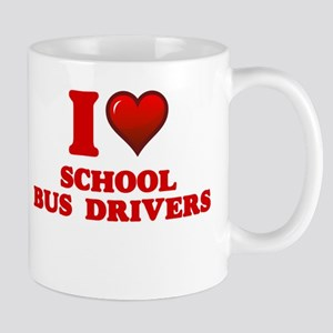 I love School Bus Drivers Mugs