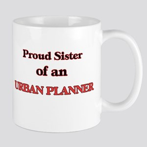 Proud Sister of a Urban Planner Mugs