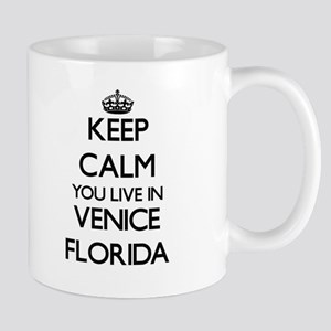 Keep calm you live in Venice Florida Mugs