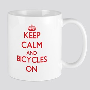 Keep Calm and Bicycles ON Mugs