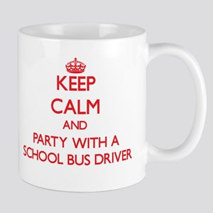 Keep Calm and Party With a School Bus Driver Mugs