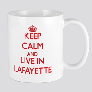 Keep Calm and Live in Lafayette Mugs