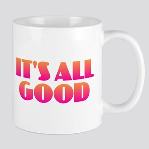 It's All Good Mugs