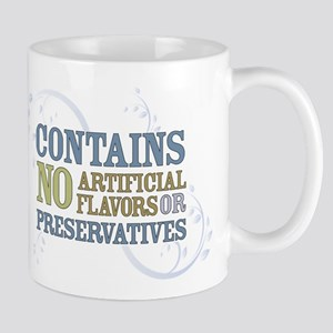 No Artificial Flavors... Mug