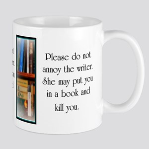 Do not annoy the writer (female writer) Mugs