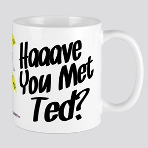 HIMYM Haaaave You Met Ted? Mugs
